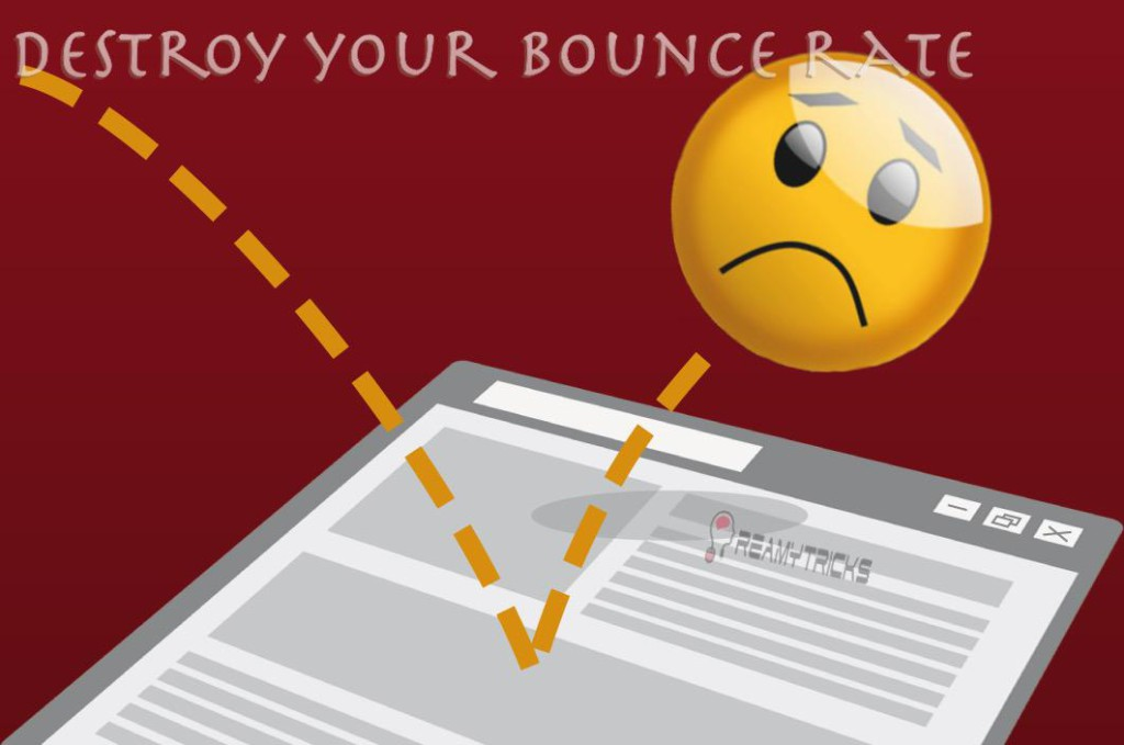 destroy bounce rate of your site