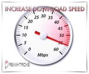 How to increase download speed by 300% (Tweaks)
