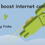 Best Apps to Increase Internet Speed in Android SmartPhone