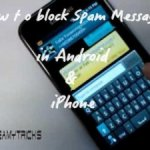 (Methods) Block Spam Messages In Android & iPhone