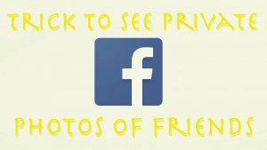 How To See Private Facebook Pictures (Tutorial)