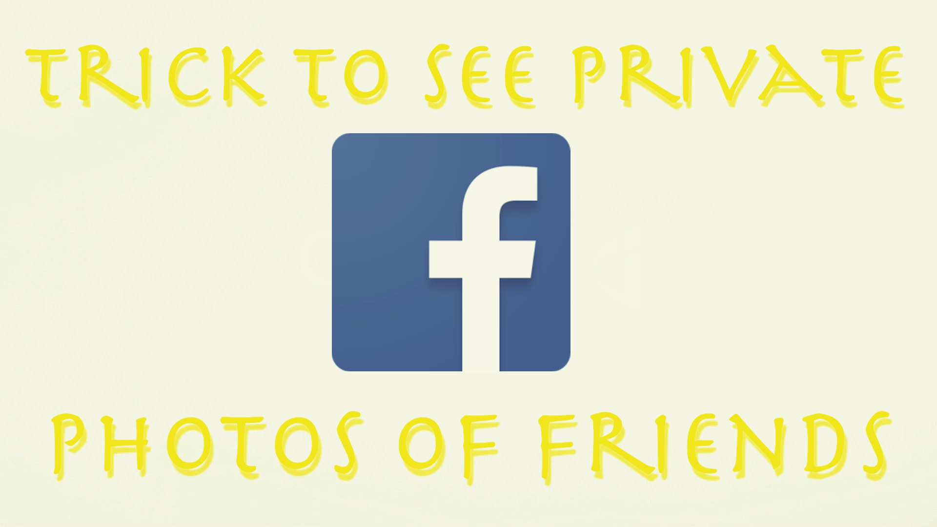 see private facebook photos