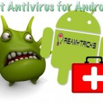 Best Antivirus for Android That Are Worth Downloading