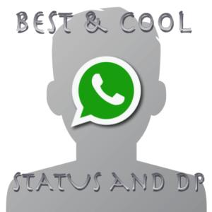 Best Whatsapp Status | Best Whatsapp DP Profile Pictures 2017
