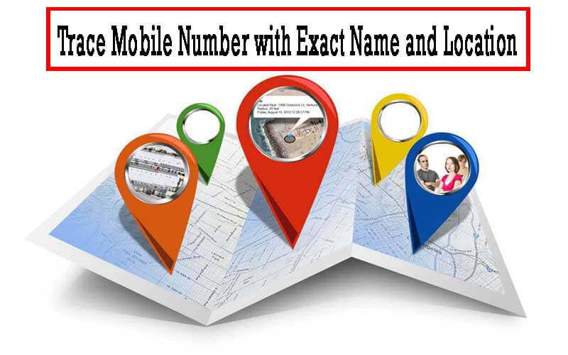 how to trace mobile number with exact name and location