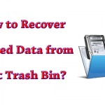 How to Recover Deleted Data from Mac Trash Bin?
