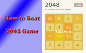 Tips & Tricks to Beat 2048 Game 2017