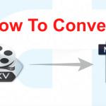 3 Methods To Convert MKV To Mp4 Format (Tutorial)