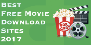 30 Best Sites To Download Free Movies 2018