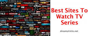 20+ Best Sites to Watch Series Online for FREE [Full Episodes]