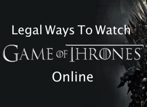 8 Legal Ways to Watch Game of Thrones Online