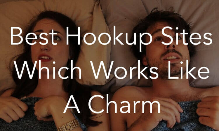 Best Real Hookup Site