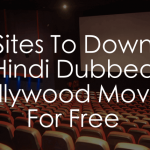 Top 11 Webites To Download New Hollywood Movies In Hindi
