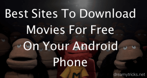 12 Best Sites to Download Movies on Your Mobile Phone