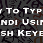 7 Ways To Type in Hindi Using English Keyboard (For Android, iOS & PC)