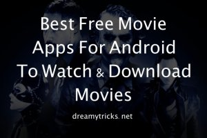 13 Best Free Movie Apps To Watch & Download Latest Movies