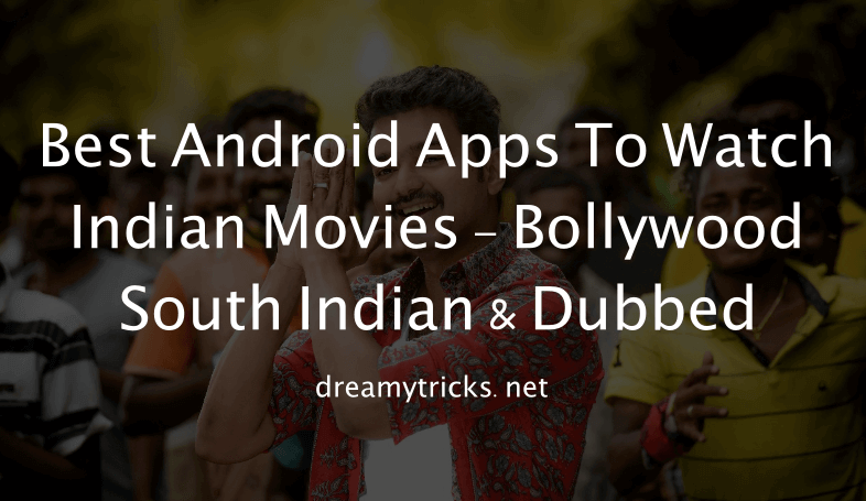 best apps to watch indian movies