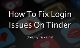 fix tinder login issue on android