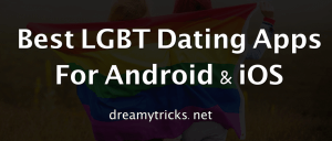 9 Best LGBT Dating Apps for Android and iOS Users
