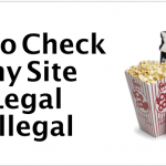 How To Check If Any Streaming Site Is Legal?